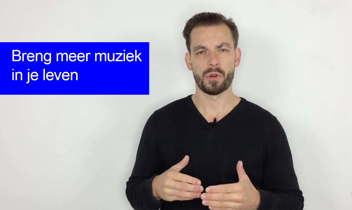 Breng Meer Muziek In Je Leven