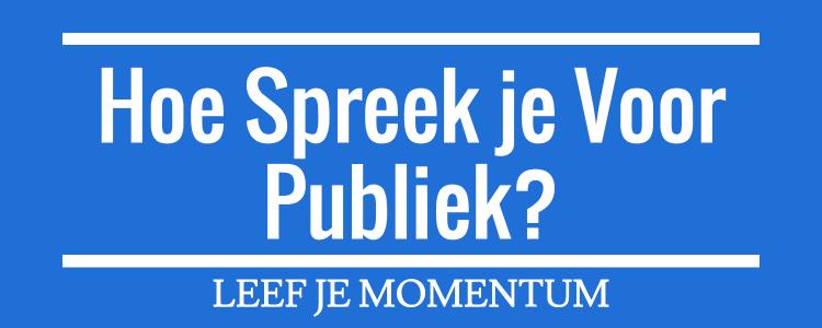 Hoe Spreek Je Voor Publiek?