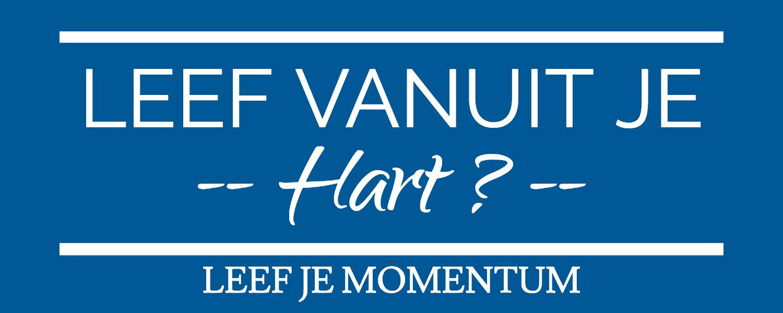 Leef Vanuit Je Hart Blogpost