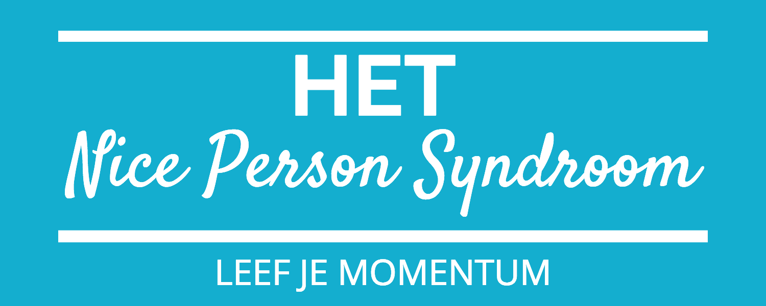 Het Nice Person Syndroom