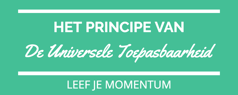 Het Principe Van De Universele Toepasbaarheid